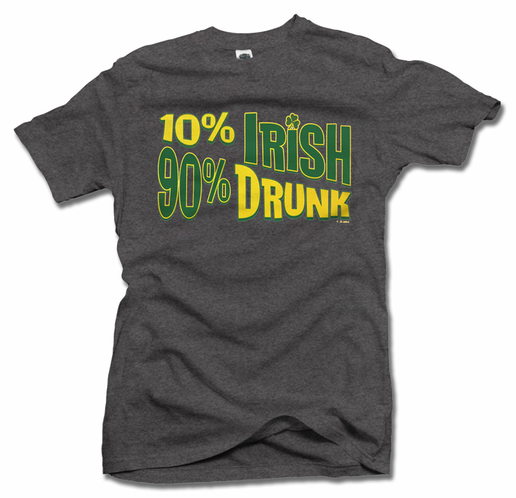 10 PERCENT IRISH 90 PERCENT DRUNK Model