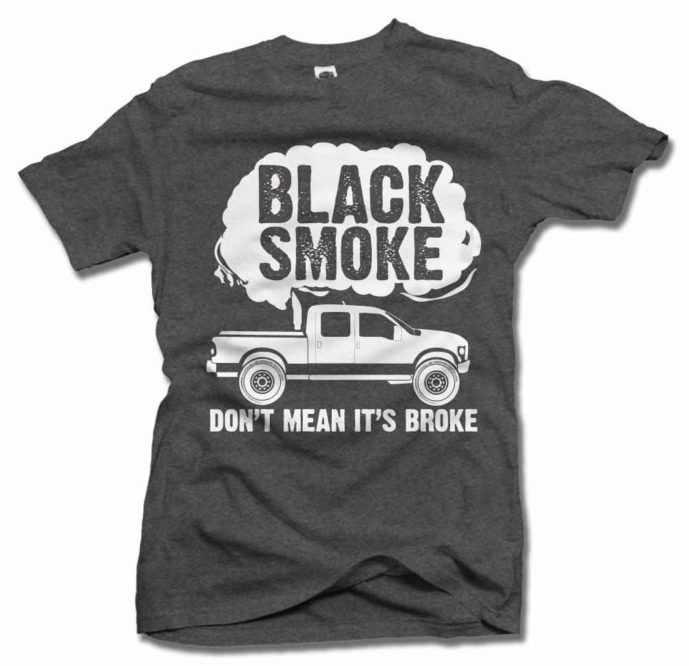 BLACK SMOKE DON'T MEAN IT'S BROKE ON DARKS Model