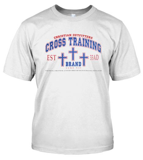 CROSS TRAINING ~ LUKE 9:23 Model