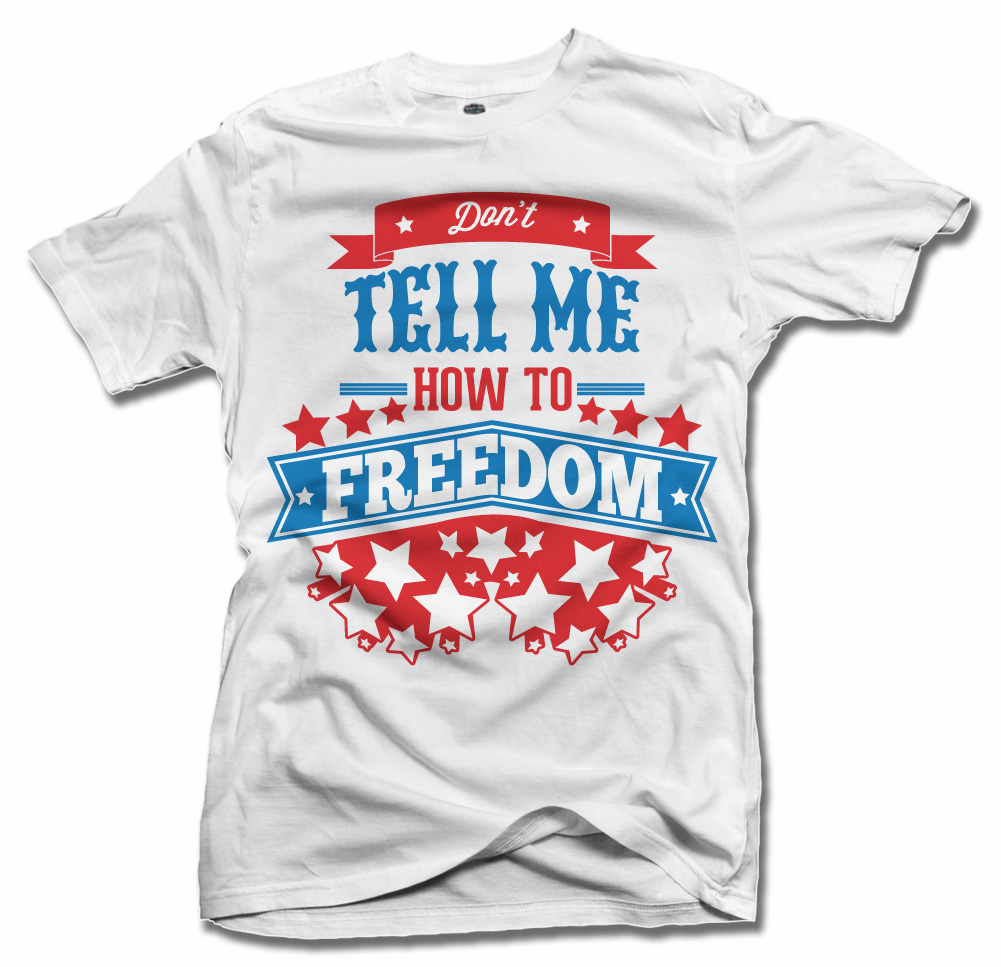 DON'T TELL ME HOW TO FREEDOM STARS ON LIGHTS Model