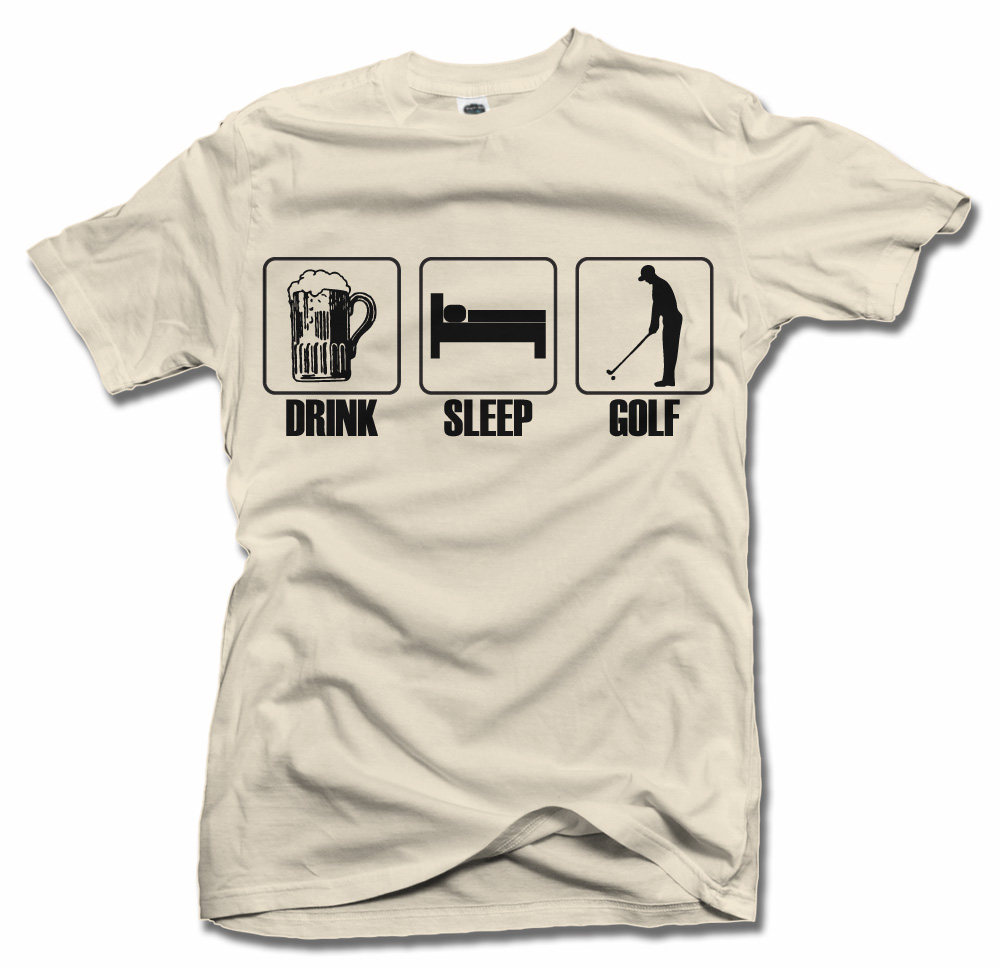 DRINK SLEEP GOLF Model