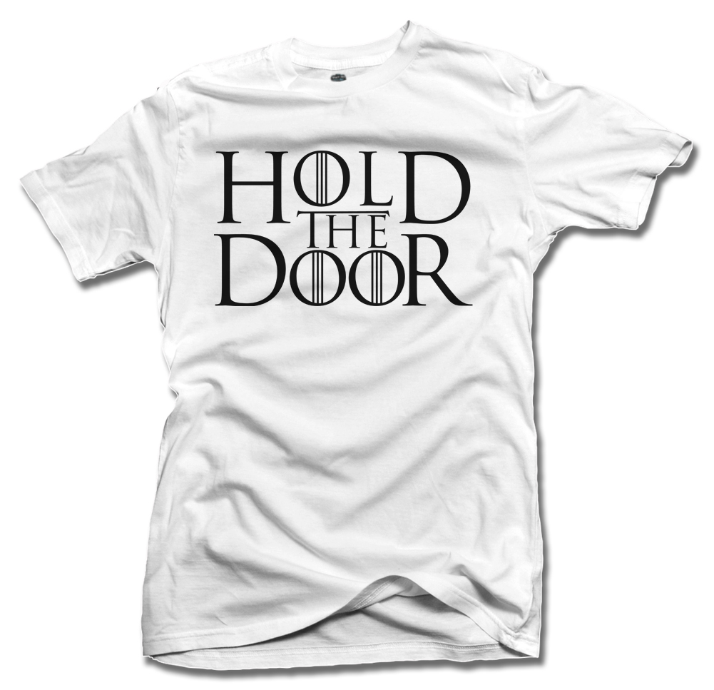 HOLD THE DOOR Model