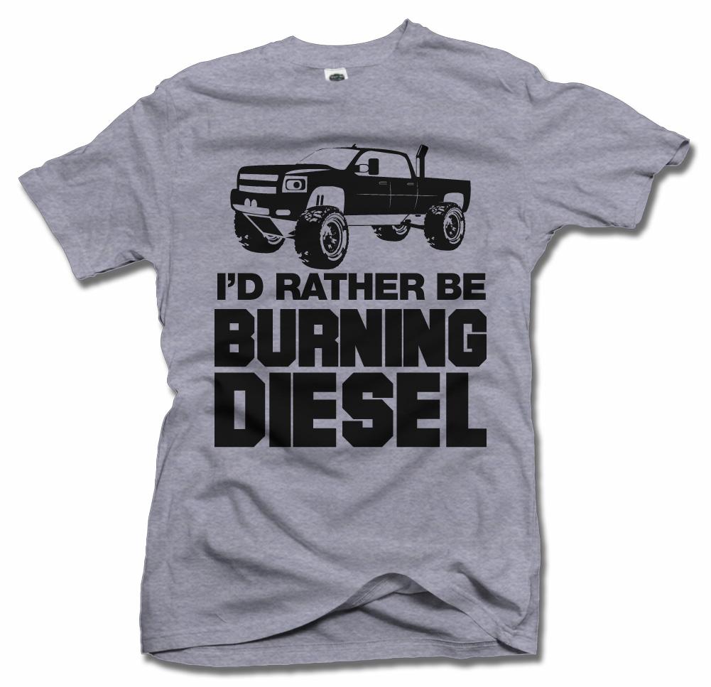 I'D RATHER BE BURNING DIESEL Model