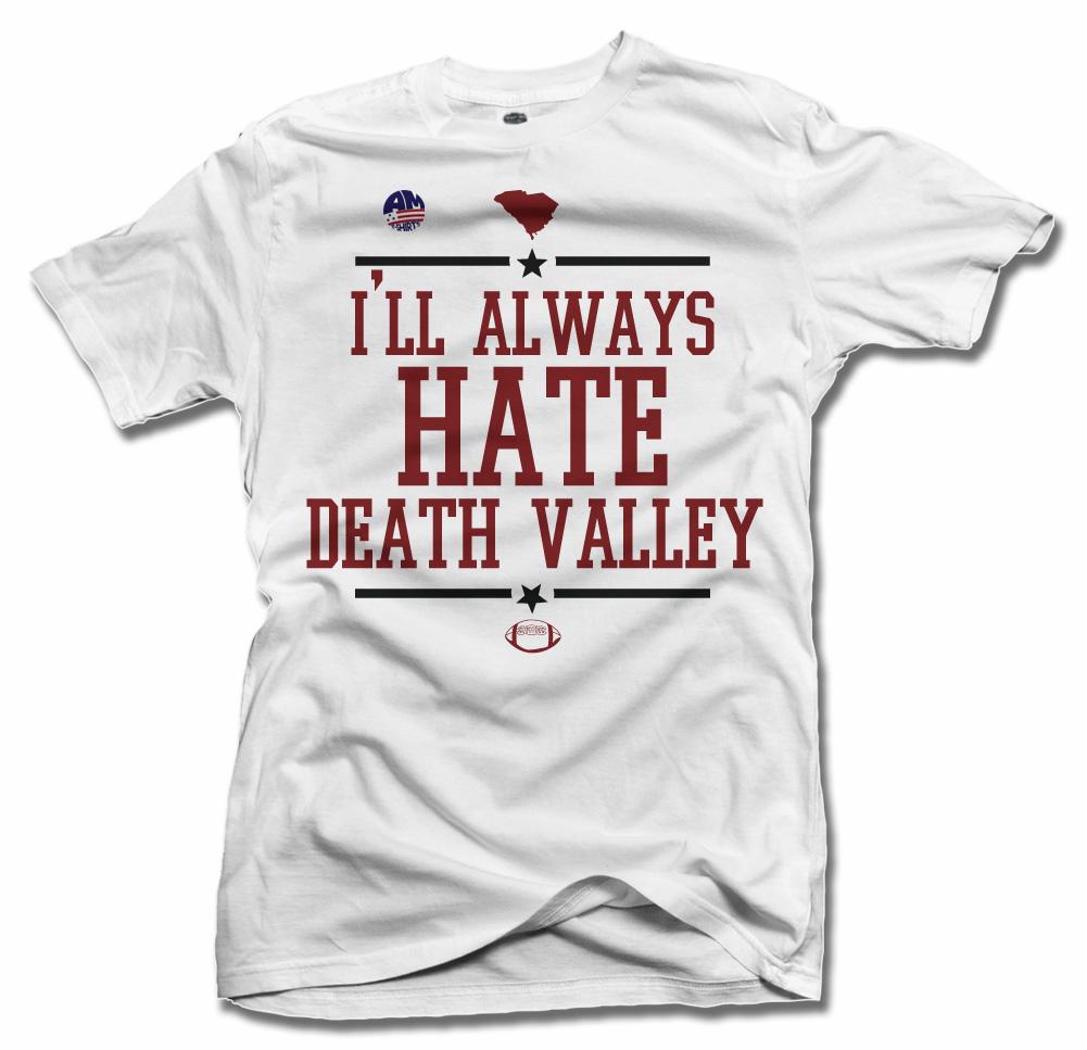 I'LL ALWAYS HATE DEATH VALLEY-- SOUTH CAROLINA FOOTBALL Model