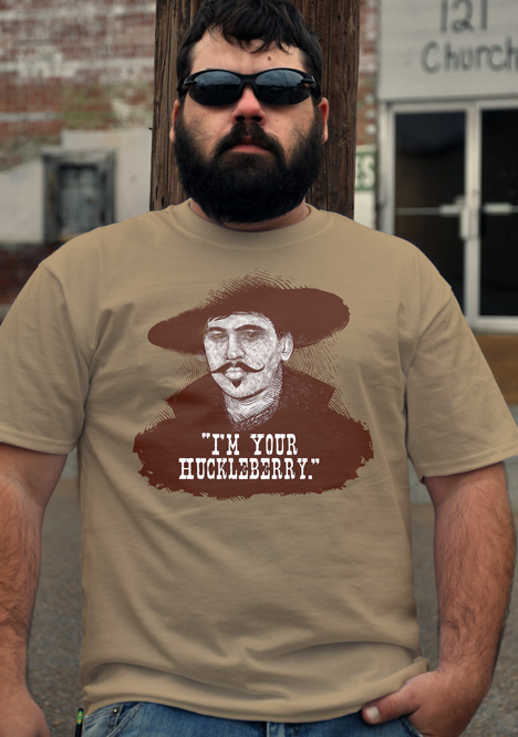 I'M YOUR HUCKLEBERRY DOC Model