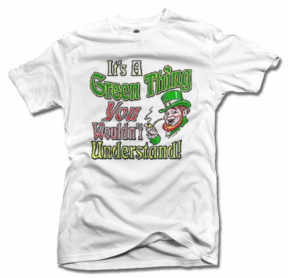 IT'S A GREEN THING YOU WOULDN'T UNDERSTAND! Model
