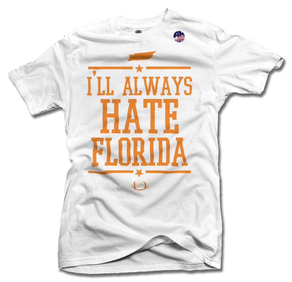 I'LL ALWAYS HATE FLORIDA--TENNESSEE FOOTBALL Model