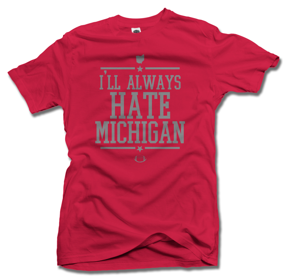 I'LL ALWAYS HATE MICHIGAN Model