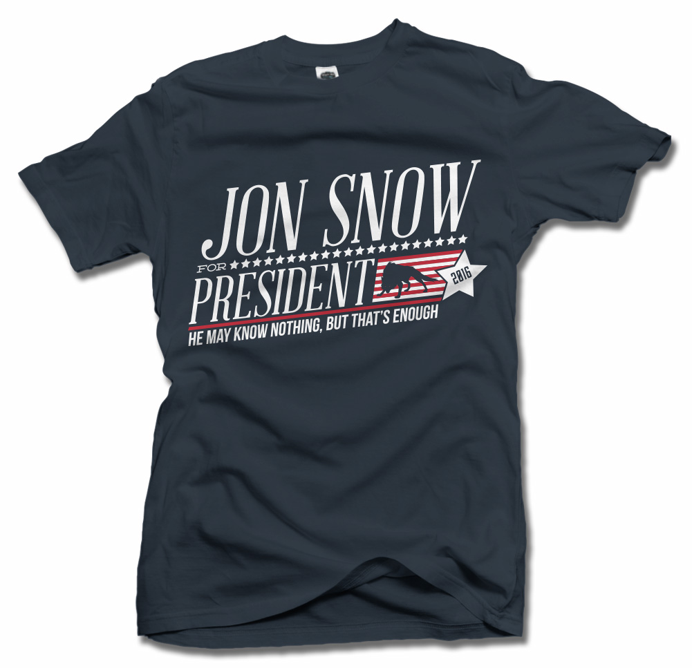 JON SNOW FOR PRESIDENT Model