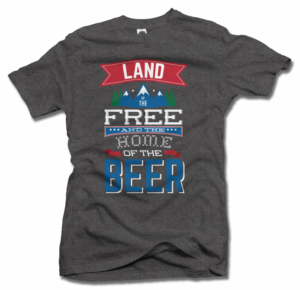 LAND OF THE FREE HOME OF THE BEER Model