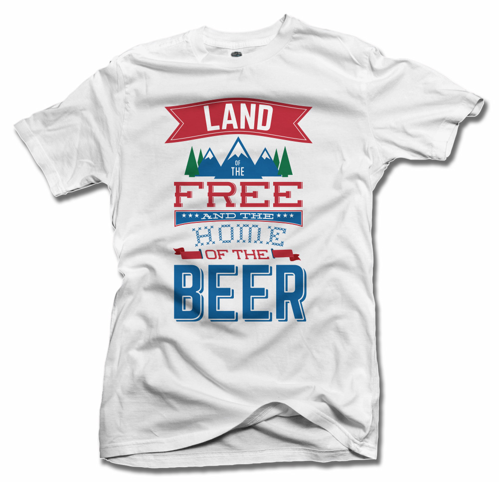LAND OF THE FREE HOME OF THE BEER ON WHITE Model