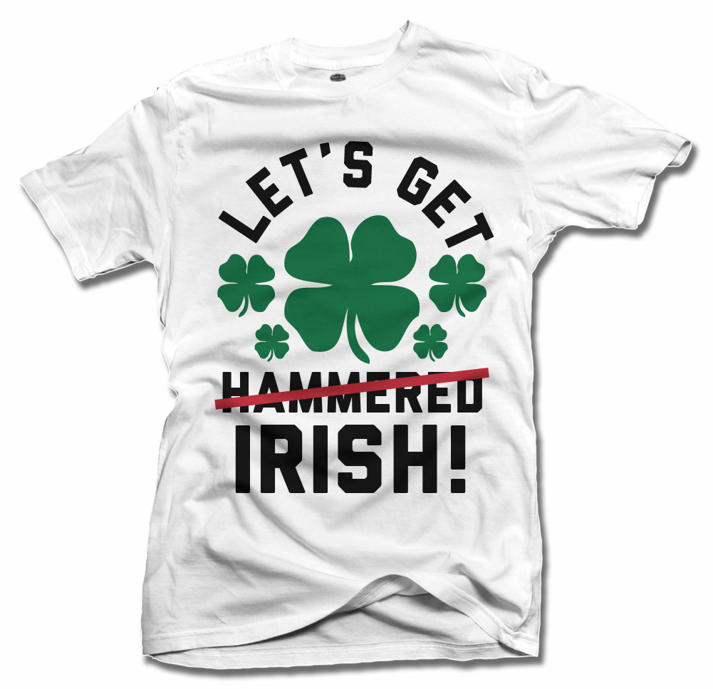 LET'S GET IRISH HAMMERED IRISH T-SHIRT Model