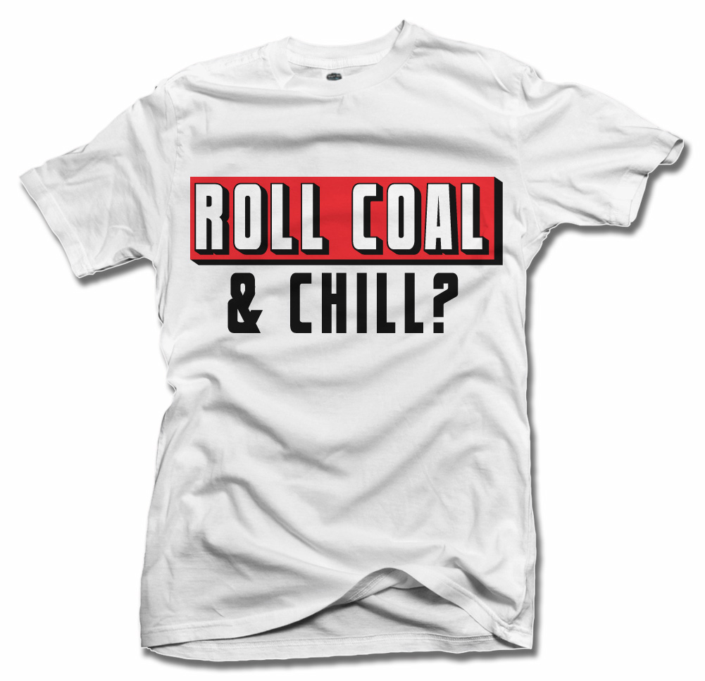 ROLL COAL AND CHILL? ON LIGHTS Model