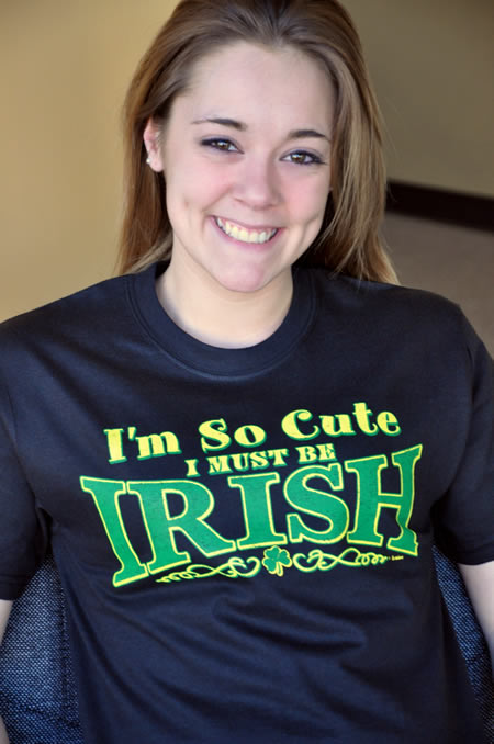 I'M SO CUTE I MUST BE IRISH T-SHIRT Model