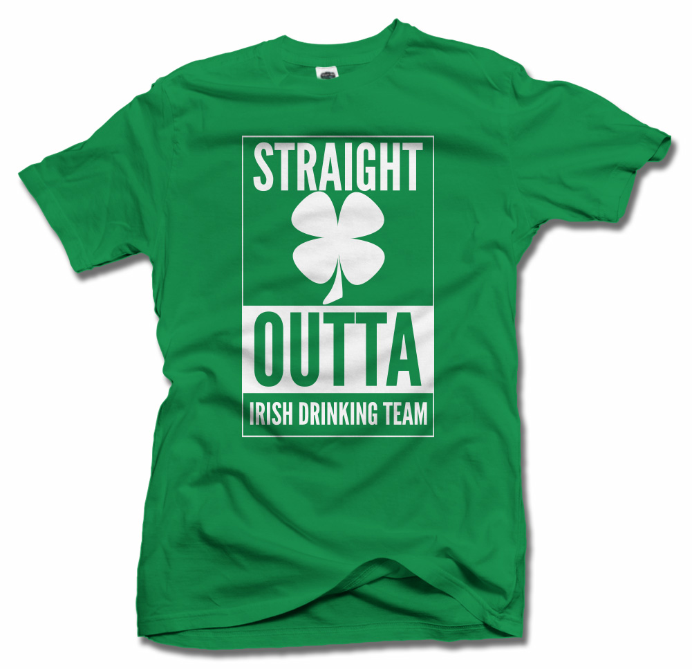 STRAIGHT OUTTA IRISH DRINKING TEAM CLOVER IRISH T-SHIRT Model
