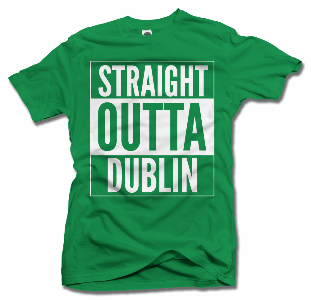 STRAIGHT OUTTA DUBLIN ST. PATRICK'S DAY T-SHIRT Model