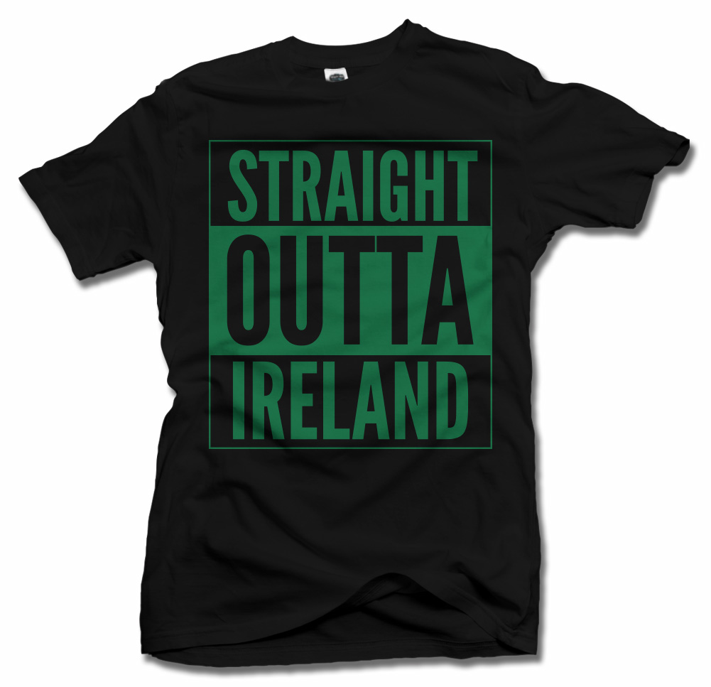 STRAIGHT OUTTA IRELAND ST. PATRICK'S DAY T-SHIRT Model