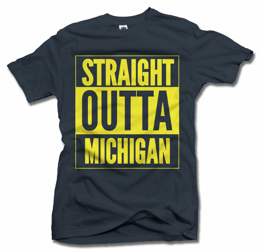 STRAIGHT OUTTA MICHIGAN Model