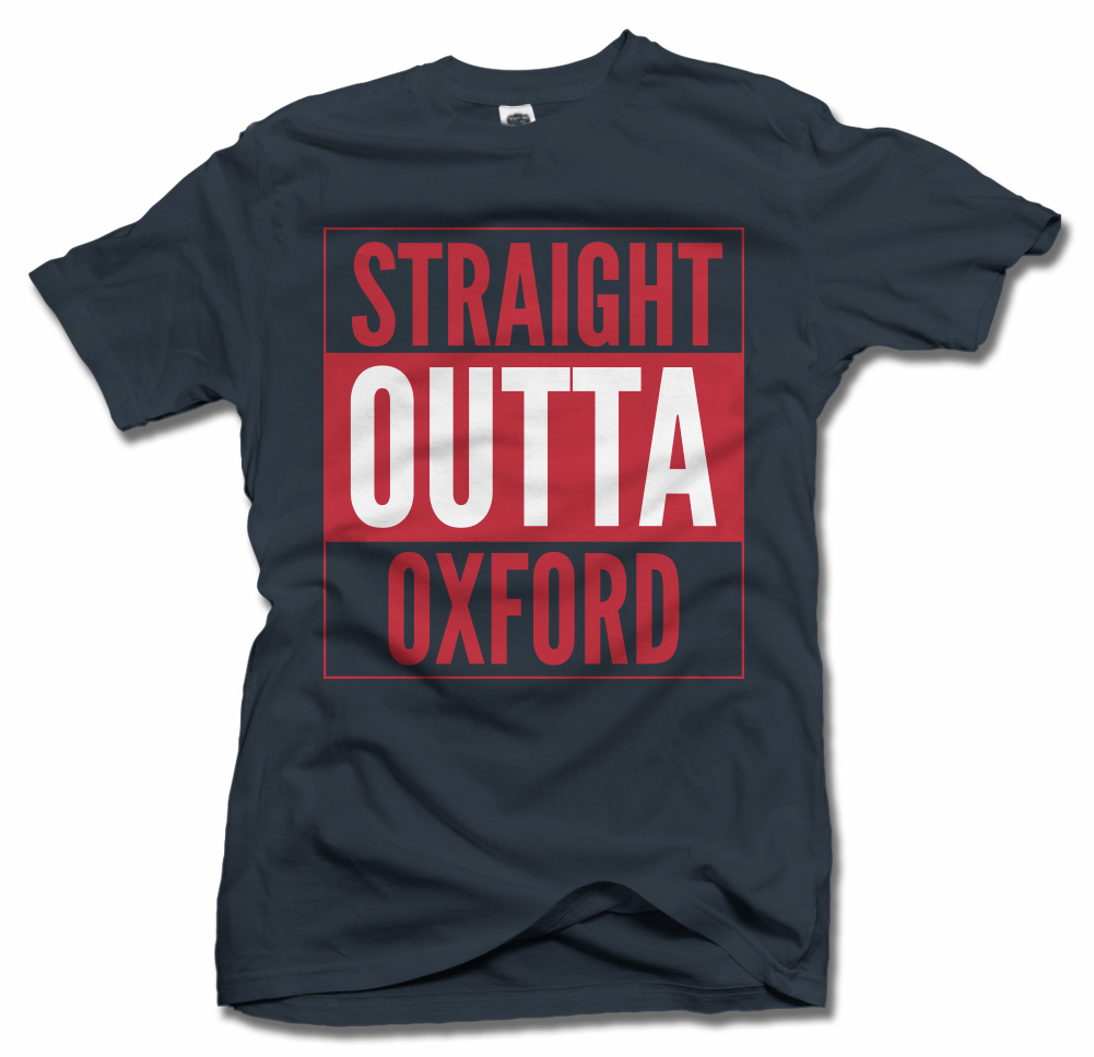 STRAIGHT OUTTA OXFORD Model