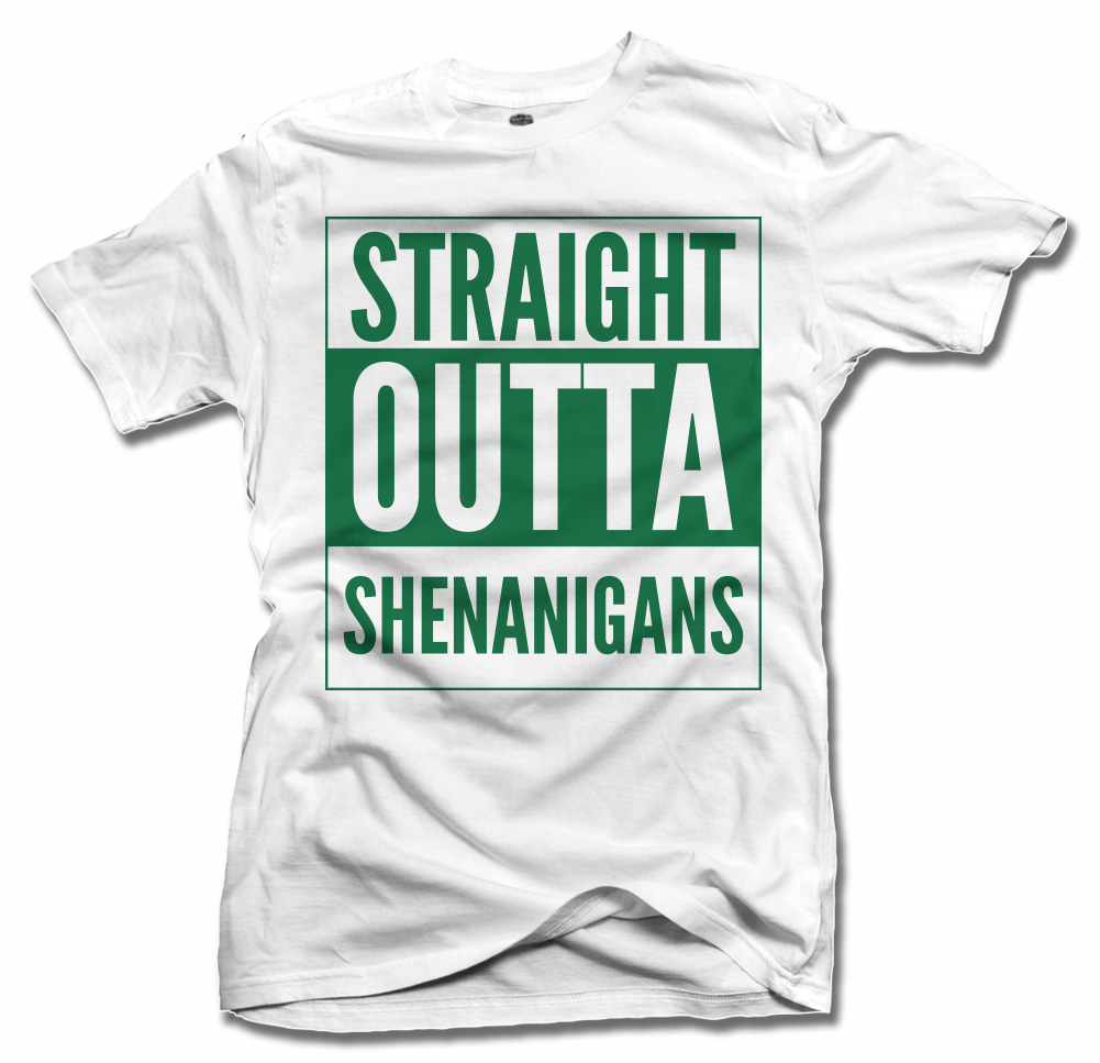 STRAIGHT OUTTA SHENANIGANS IRISH T-SHIRT Model