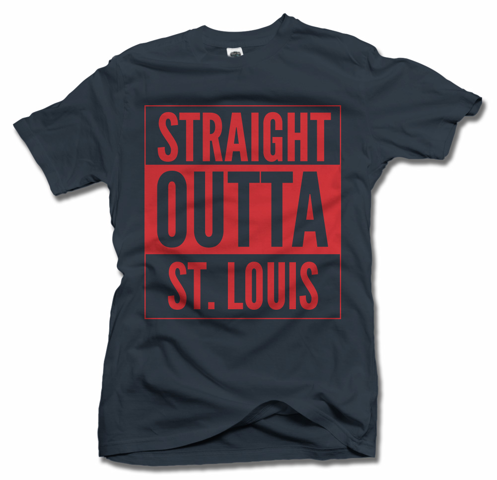 STRAIGHT OUTTA ST. LOUIS Model