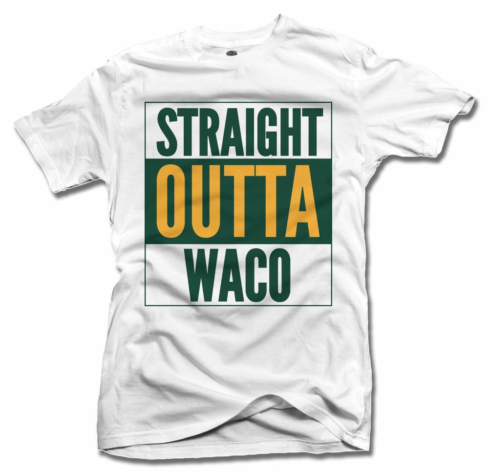 STRAIGHT OUTTA WACO Model