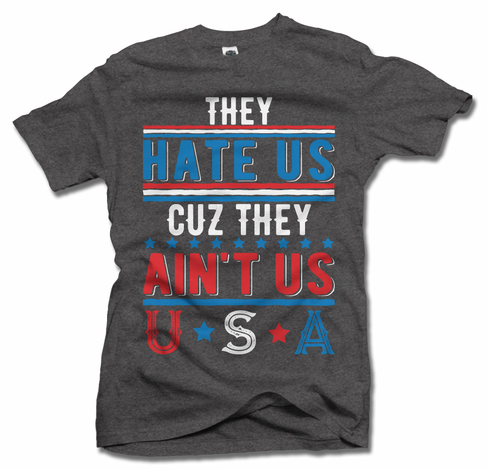 THEY HATE US CUZ THEY AIN'T US USA ON DARKS Model