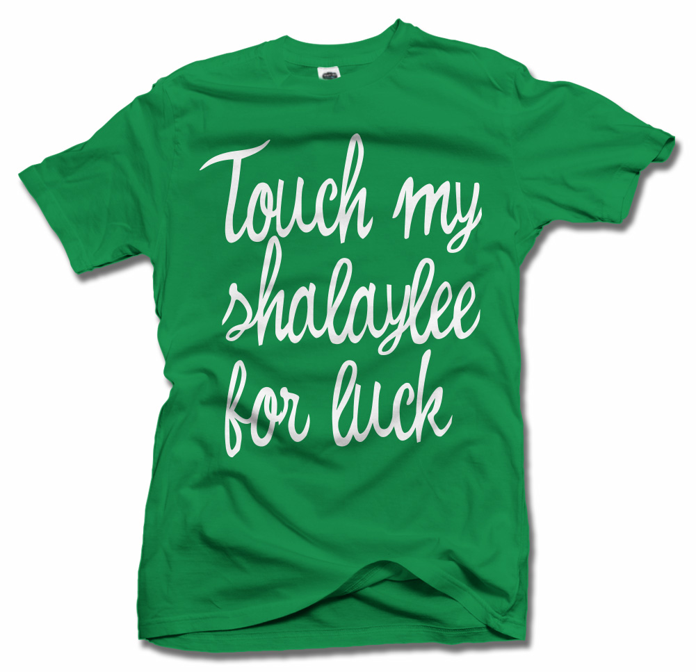 TOUCH MY SHALAYLEE FOR LUCK Model