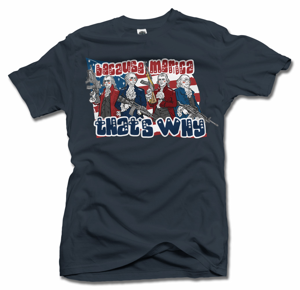 BECAUSE 'MERICA THAT'S WHY FUNNY AMERICA T-SHIRT Model