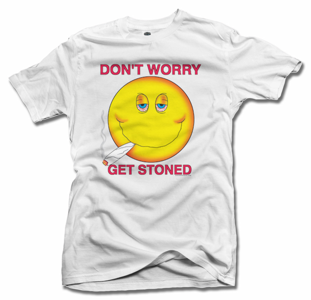 DON'T WORRY GET STONED T-SHIRT Model
