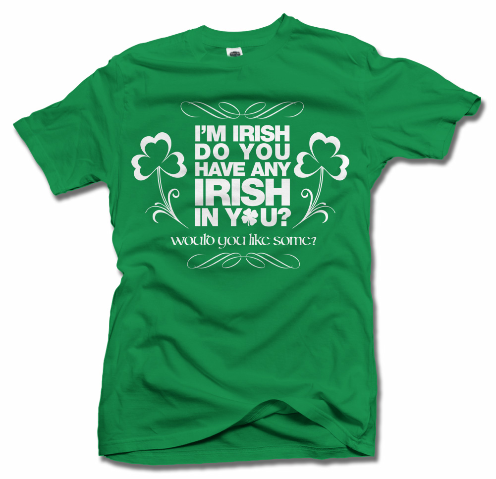 I'M IRISH! DO YOU HAVE ANY IRISH IN YOU... Model