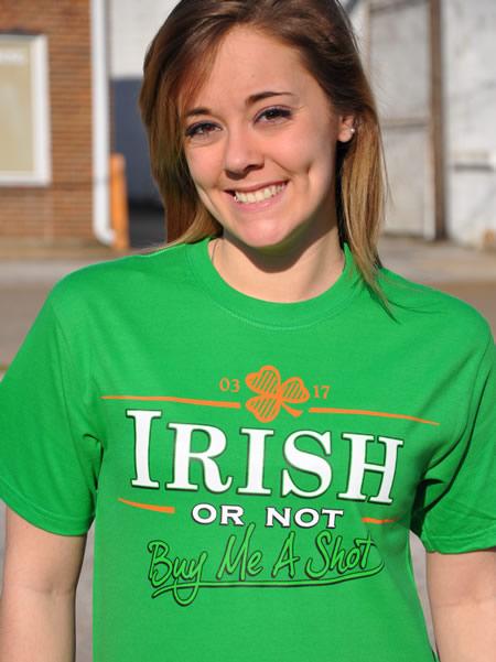 IRISH OR NOT BUY ME A SHOT IRISH T-SHIRT Model