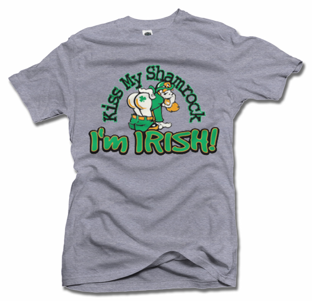 KISS MY SHAMROCK I'M IRISH Model