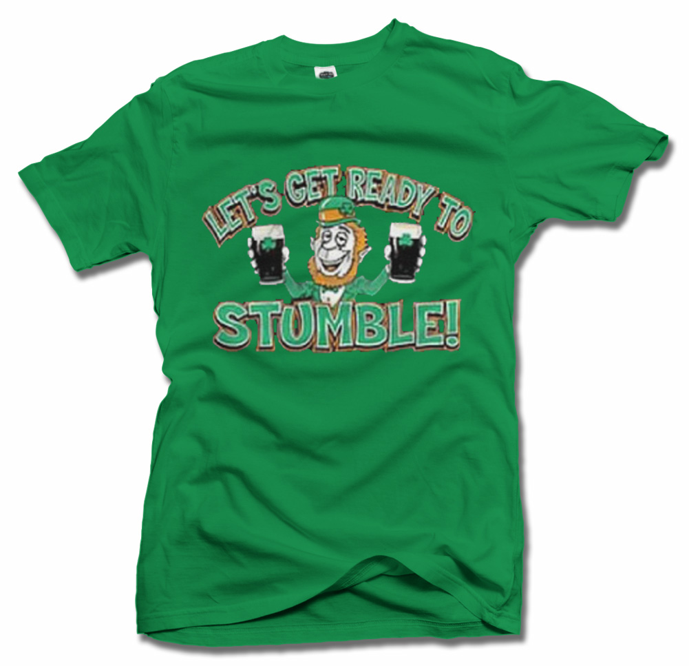 LET'S GET READY TO STUMBLE FUNNY IRISH T-SHIRT Model