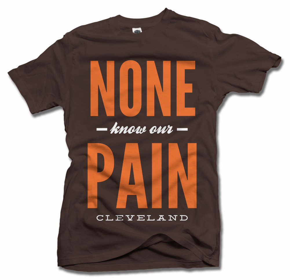 NONE KNOW OUR PAIN CLEVELAND FOOTBALL Model