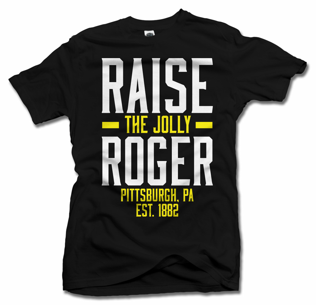RAISE THE JOLLY ROGER COOL PITTSBURGH BASEBALL T-SHIRT Model
