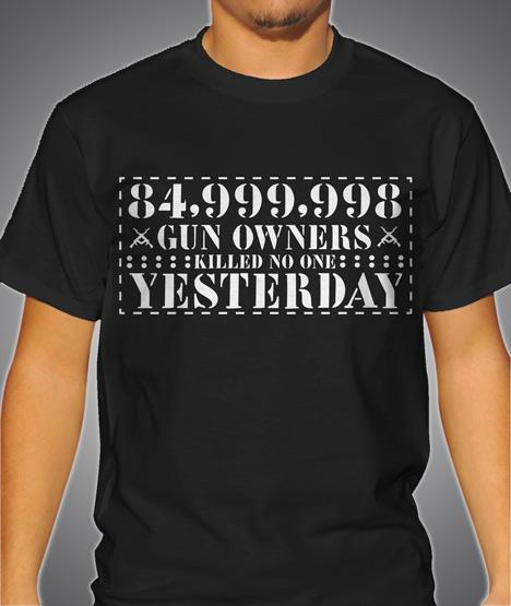 84,999,998 GUN OWNERS KILLED NO ONE YESTERDAY Model