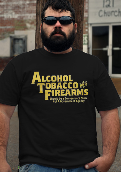 ALCOHOL TOBACCO AND FIREARMS SHOULD BE A CONVENIENCE STORE Model