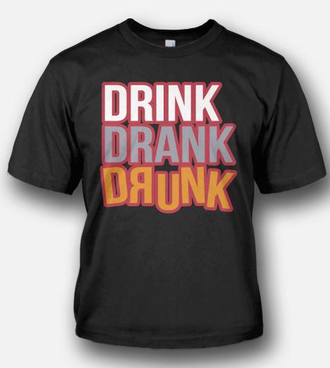DRINK DRANK DRUNK Model