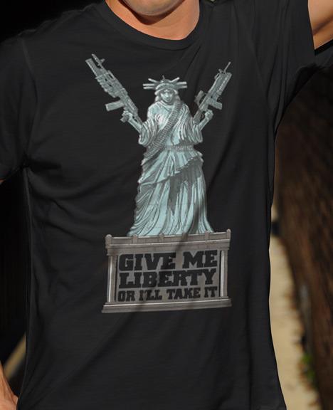 GIVE ME LIBERTY OR I'LL TAKE IT GUN T-SHIRT Model