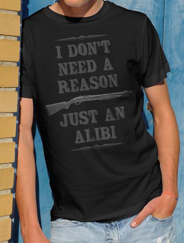 I DON'T NEED A REASON JUST AN ALIBI Model