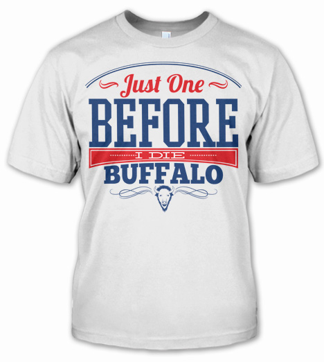 JUST ONE BEFORE I DIE BUFFALO Model