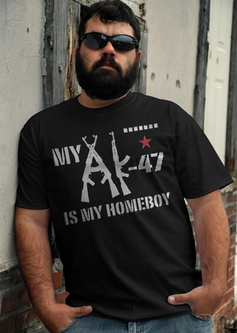 MY AK-47 IS MY HOMEBOY Model