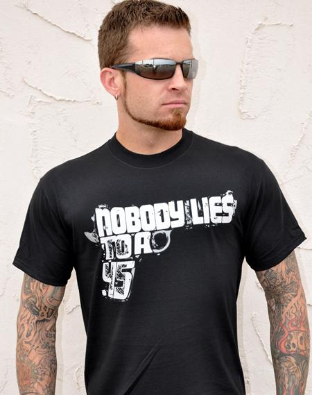 NOBODY LIES TO A .45 GUN T-SHIRT Model