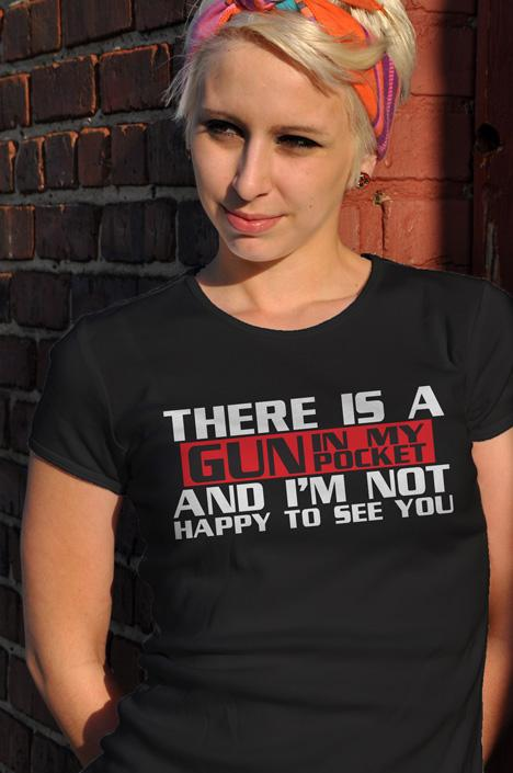THERE IS A GUN IN MY POCKET AND I'M NOT HAPPY TO SEEYOU Model