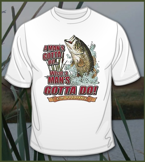 A MAN'S GOTTA DO GO FISHING Model